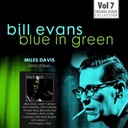Bill Evans / Miles Davis - Blue in green - the best of the early years 1955-1960, vol.7