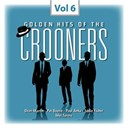Dean Martin / Don Gibson / Eddie Fisher / Frank Sinatra / Johnnie Ray / Mel Tormé / Nat King Cole / Pat Boone / Paul Anka / Perry Como / Ricky Nelson - Crooners, vol. 6