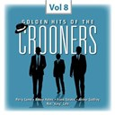 Al Hibbler / Arthur Godfrey / Bing Crosby / Bobby Helms / Dean Martin / Dick Haymes / Eddie Fisher / Frank Sinatra / Jimmy Heap / Mel Tormé / Nat King Cole / Pat Boone / Perry Como - Crooners, vol. 8