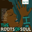 Bea Ford / Ben E. King / Bobby Day / Carla Thomas / Chuck Willis / Hank Ballard / Jackie Wilson / James Brown / Price Lloyd / Ray Charles / Sam Cooke / Smiley Lewis / The Midnighters / The Van Mccoy Strings / Wilbert Harrison - Roots of soul, vol. 10