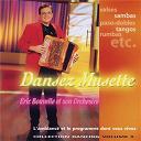 Eric Bouvelle - Dansez musette ! collection dancing vol. 9 (titres enchaînés)