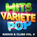 Hits Variété Pop - Hits variété pop vol. 8 (top radios & clubs)