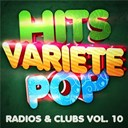 Hits Variété Pop - Hits variété pop vol. 10 (top radios & clubs)