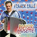 Franck Sallé - Plaisir musette best of vol. 1