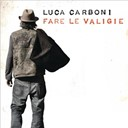 Luca Carboni - Fare le valigie