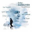 Didier Barbelivien - Mes préférences