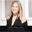 Barbra Streisand - What matters most barbra streisand sings the lyrics of alan & marilyn bergman