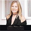 Barbra Streisand - What matters most barbra streisand sings the lyrics of alan &amp; marilyn bergman