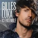 Gilles Luka - Ici ensemble