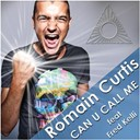 Romain Curtis - Can u call me