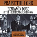Benjamin Dube - Praise the lord - the collection vol. 1