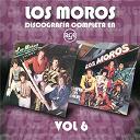 Los Moros - Discografía Completa en RCA, Vol. 6