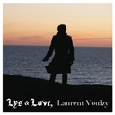 Laurent Voulzy - Lys &amp; love
