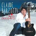 Claude Barzotti - Chante noël