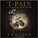 T-Pain - 5 o'clock