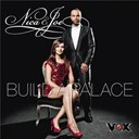 Joe / Nica - Build a palace