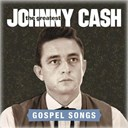 Johnny Cash - The greatest: gospel songs