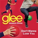 Glee Cast - Don't wanna lose you (glee cast version)