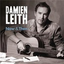 Damien Leith - Now & Then