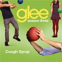 Glee Cast - Cough syrup (glee cast version)