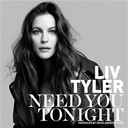 Liv Tyler - Need you tonight (music of very irresistible givenchy electric rose)