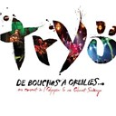 Tryo - De bouches a oreilles