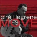 Bir&eacute;li Lagr&egrave;ne - Move