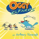 Anthony Kavanagh - Oggy  et les cafards  volume 1