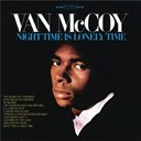 Van Mc Coy - Night time is lonely time