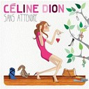 C&eacute;line Dion - Sans attendre