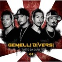 Gemelli Diversi - Tutto da capo