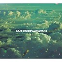 San Cisco - Awkward