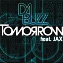 Da Buzz - Tomorrow