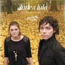 June &amp; Lula - Revert to the wild