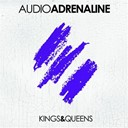 Audio Adrenaline - Kings &amp; queens