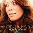 Angie Johnson - Sing For You