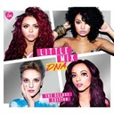 Little Mix - Dna: the deluxe edition