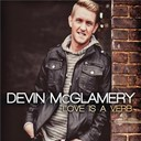 Devin Mcglamery - Love is a verb