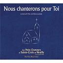Les Petits Chanteurs De Sainte-Croix De Neuilly - Nous chanterons pour toi