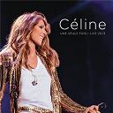 Céline Dion - Céline... une seule fois / live 2013