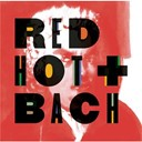 Compilation - Red Hot + Bach
