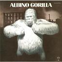 Albino Gorilla - Detroit 1984