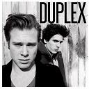 Duplex - Duplex