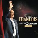 Frédéric François - 30 ans d'olympia  (live 2014)