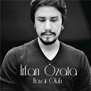 Irfan Özata - Hayat okulu
