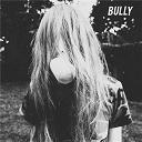 Bully - Bully
