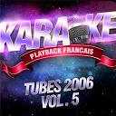 Karaoké Playback Français - Tubes 2006 vol. 5