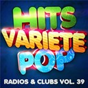Hits Variété Pop - Hits variété pop vol. 39 (top radios & clubs)