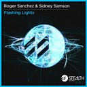 Roger Sanchez - Flashing lights