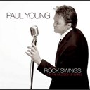 Paul Young - Rock swings